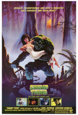The low budget Swamp Thing became a cult hit.
