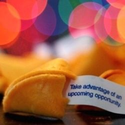 "Fortune cookie ""Take advantage of an upcoming opportunity"" modified by author"