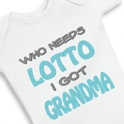 Who needs lotto I got grandma
