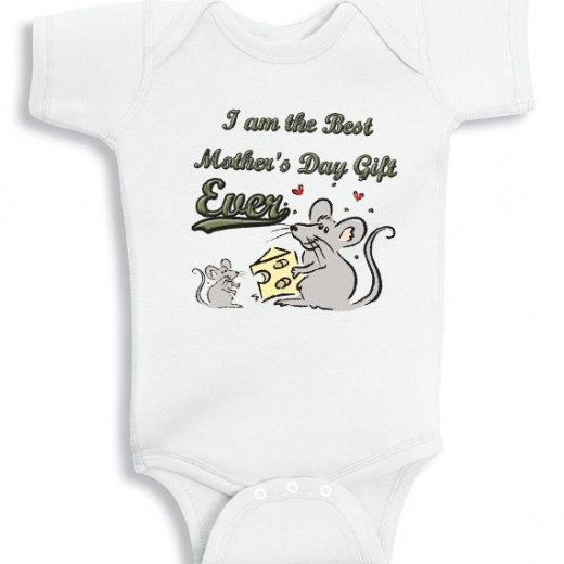 I am the best Mothers day gift ever lil Mouse - baby onesie