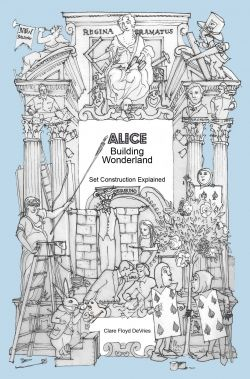Alice Building Wonderland: set construction explained