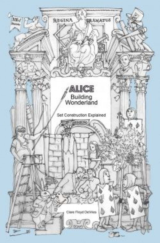 Alice Building Wonderland: set construction explained