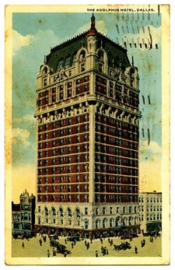 "An historic postcard of the Adolphus Hotel, Dallas, Texas.  Postcards are a great source of ""period"" information."