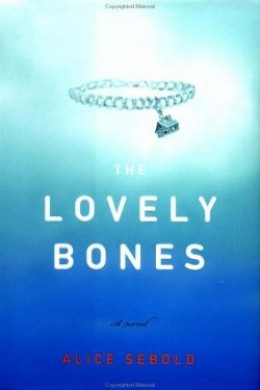 The Lovely Bones - a novel by Alice Sebold