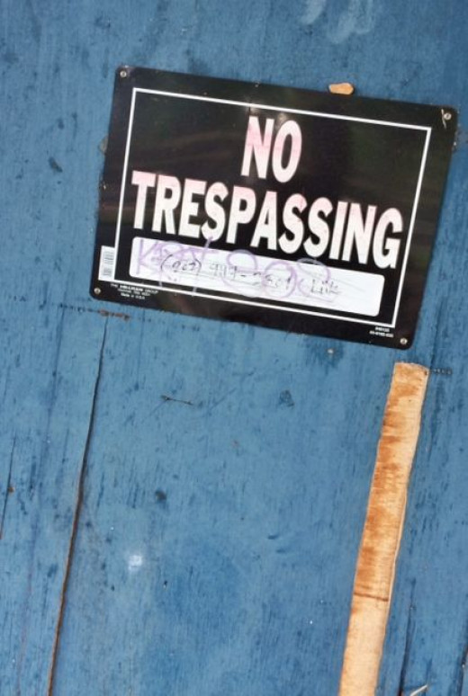 """""""No Trespassing"""" sign also called to me."""