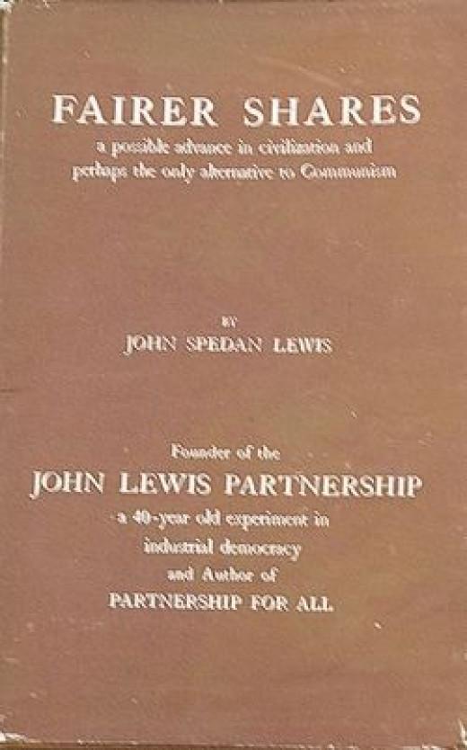 Fairer Shares, John Spedan Lewis