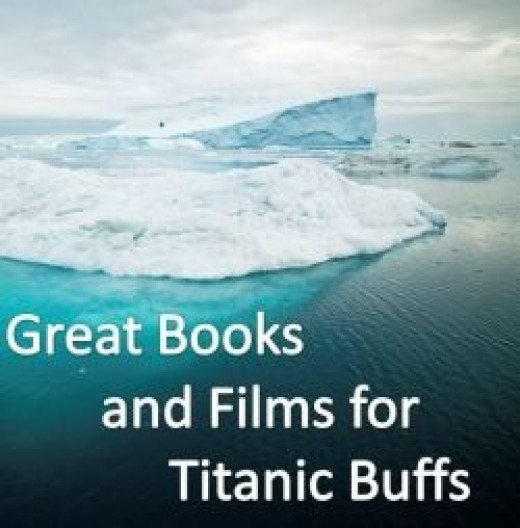 Great Books and Films for Titanic Buffs