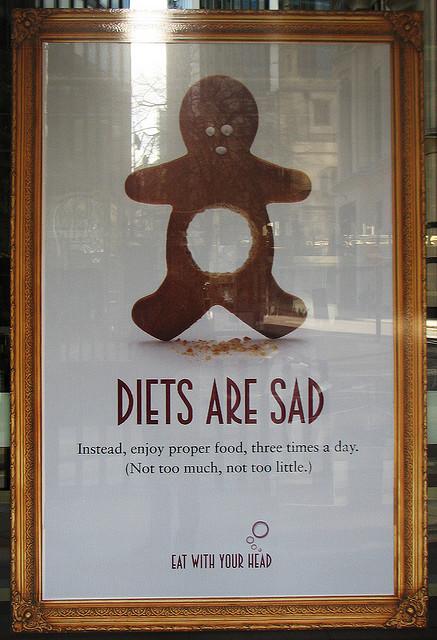 Diets Are Sad