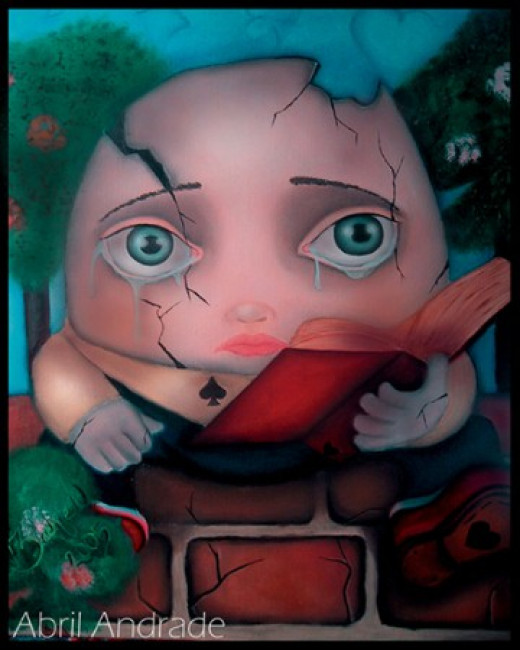 """Humpty Dumpty"" by Abril Andrade Griffith"
