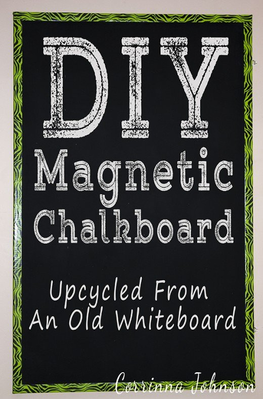 DIY Magnetic Chalkboard Upcycled From An Old Whiteboard