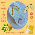 How to Make a Flip Flop Card with Template