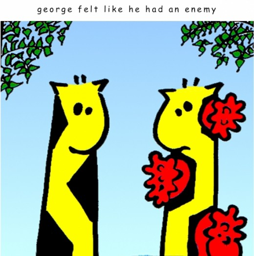 George felt he had an enamy