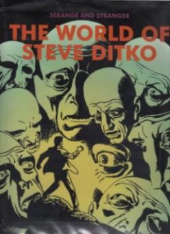 Spider-Man Co-Creator Steve Ditko: Strange and Stranger Book Review