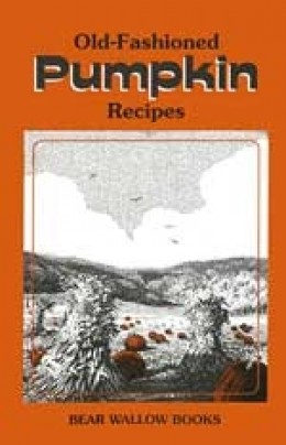 Old Fashioned Pumpkin Recipes Book