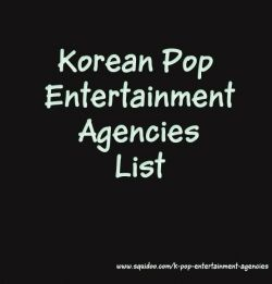 List of KPop Entertainment Agencies