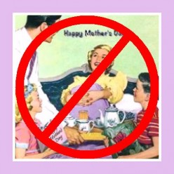 Women In My Family HATED Mothers Day!