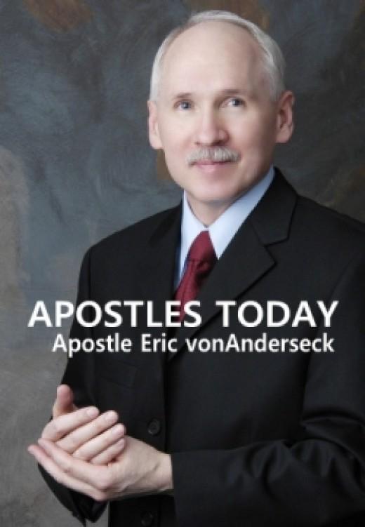Apostle Eric vonAnderesck of S8W Apostle Today Network