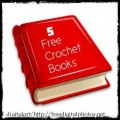 {Free Crochet Patterns} 5 Free Crochet Books