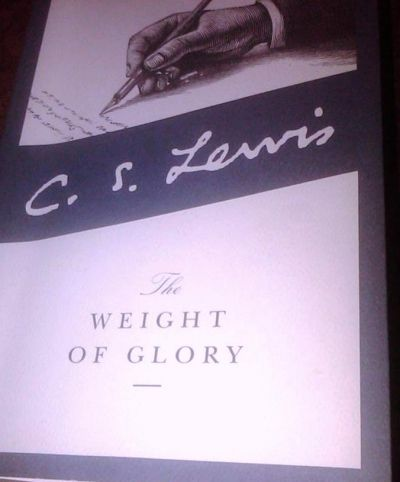 The Weight of Glory by C.S. Lewis