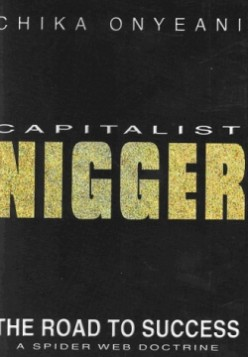 Capitalist Nigger - Dr. Chika Onyeani (Review)