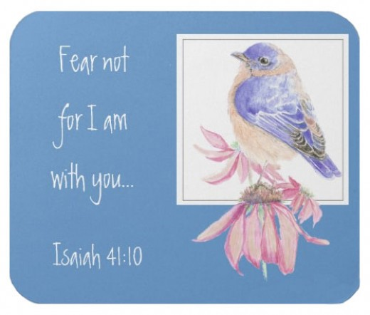 "Bluebird mouse pad. ""Fear not for I am with you."" Isaiah 41:10"