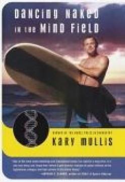 Kary Mullis - Maverick Genius
