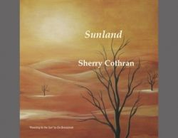 Cover Art for the New CD Sunland by Sherry Cothran