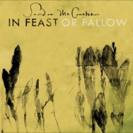 "Cover Art for Sandra McCracken's new CD ""In Feast Or Fallow""  On sale 4/27/2010"
