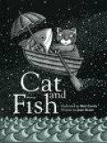 Cat and Fish is the story of two characters that come from very different worlds – the land and the water. By by Neil Curtis and Joan Grant