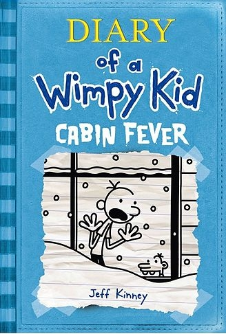 Diary of a Wimpy Kid: Cabin Fever Book #6