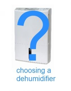 Choosing a Dehumudifier