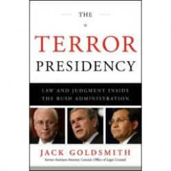 The Terror Presidency--Torture in the Bush Administration, Heroes and Villains
