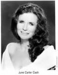 2003 June Carter Cash  American singer, songwriter, actress, comedian and author Second wife of singer Johnny Cash