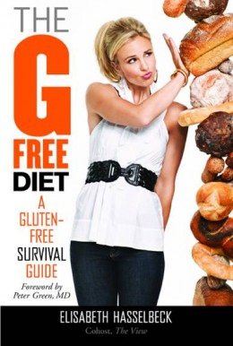 The G-Free Diet by Elizabeth Hasselbeck