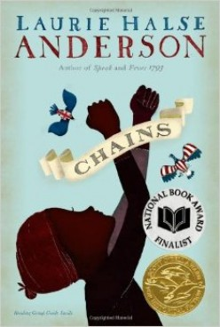 A Review of Chains by Laurie Halse Anderson - The War for Independence from a different perspective