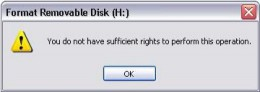 "The affected pen drive show the message ""You do not have sufficient rights to perform this operation."