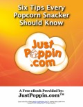 6 Tips Every Popcorn Popper Should Know