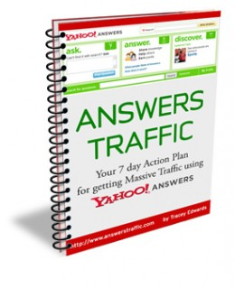 Answers Traffic is your 7 day action plan to getting traffic from Yahoo Answers