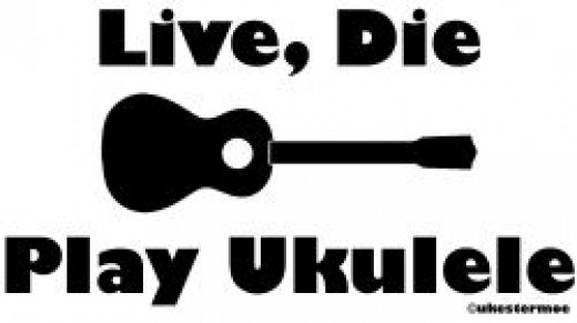 Live, Die, Play Ukulele