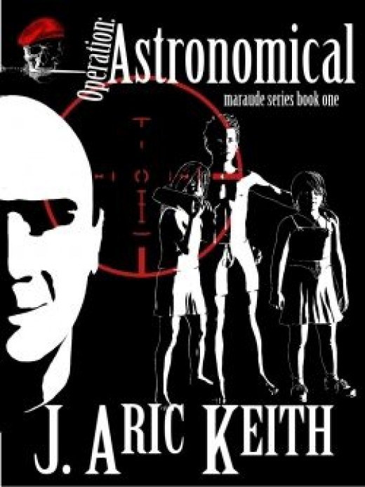 Operation: Astronomical - A Maraude Series Novel
