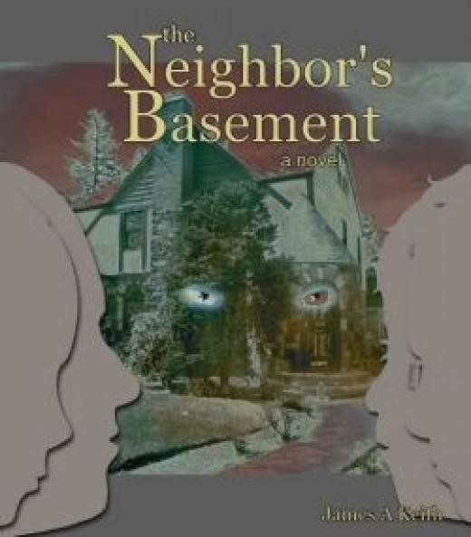 Neighbor's Basement the Novel