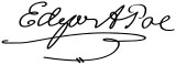 The signature of Edgar Allan Poe. For the cosplayer who takes it just a bit too far...
