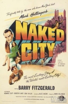 The Naked CityDrama,Crime,Mystery,Film NoirBarry Fitzgerald and Howard Duff