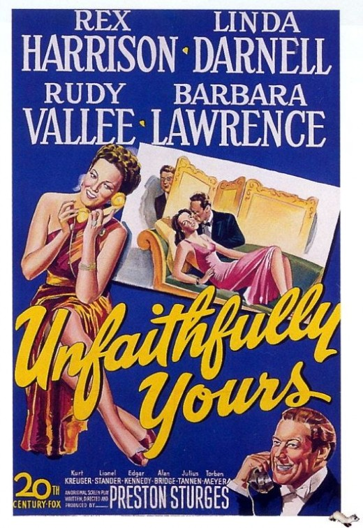 Unfaithfully YoursComedyRex Harrison and Linda Darnell