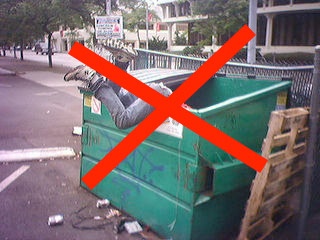Avoid dirty dumpsters.