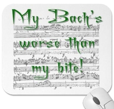 My Bach;s Worse than my bite