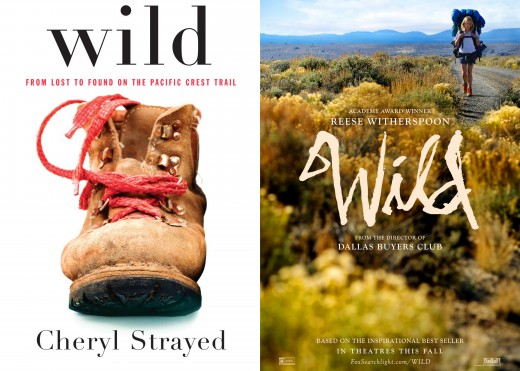 Wild by Cheryl Strayed; Wild Poster Featuring Reese Witherspoon
