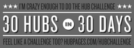 This hub is part of the 30 day hub challenge.