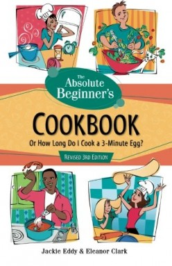 Absolute Beginner's Cookbook, Or How Long Do I Cook a 3 Minute Egg?