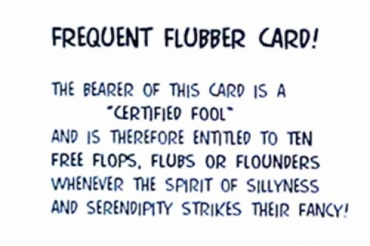 """Never leave home without your """"Frequent Flubber Card""""!"""